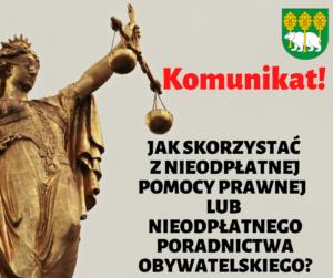 Komunikat dot. Nieodpłatnej Pomocy Prawnej i Nieodpłatnego Poradnictwa Obywatelskiego